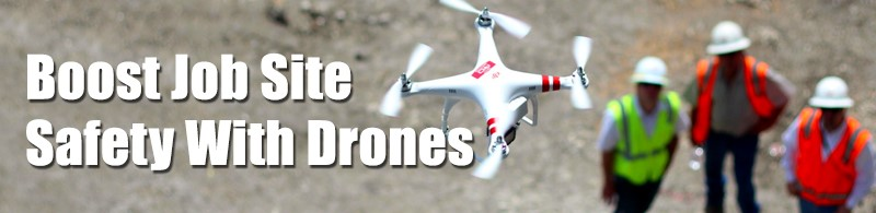 Boost Job Site Safety with Drones
