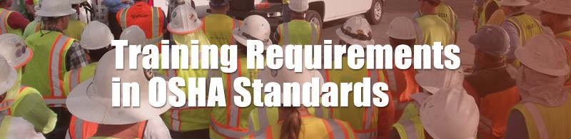 Traing Requirements in OSHA Standards