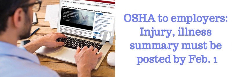OSHA to employers: Injury, illness summary must be posted by Feb. 1